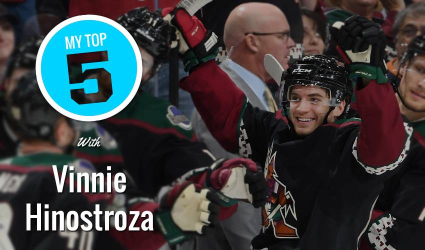 My Top 5 | Vinnie Hinostroza