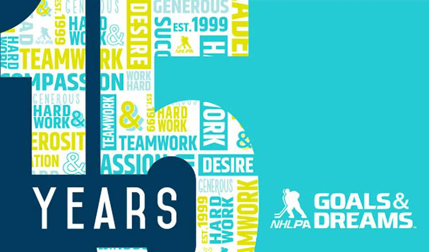 15TH ANNIVERSARY: NHLPA GOALS & DREAMS FUND