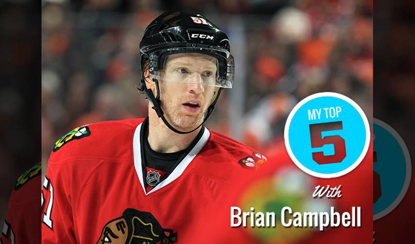 My Top 5 | Brian Campbell