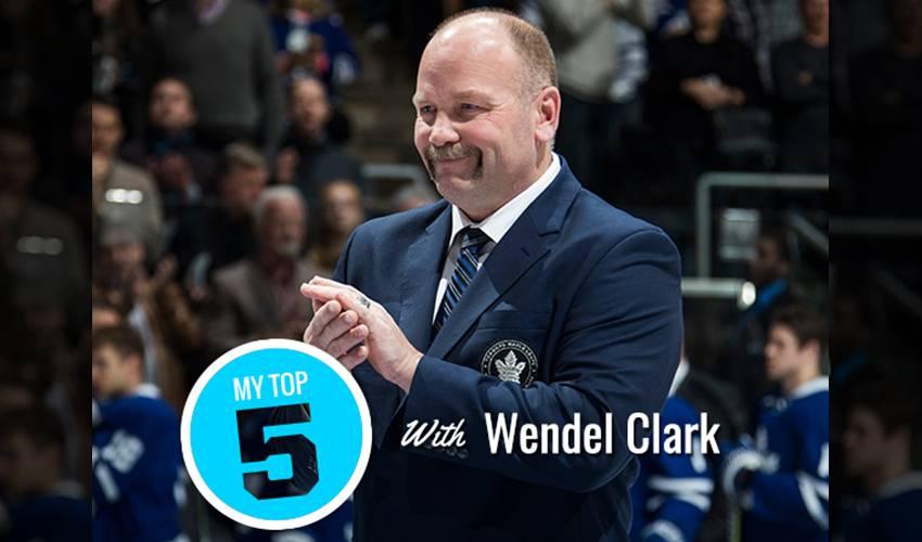 My Top 5 | Wendel Clark