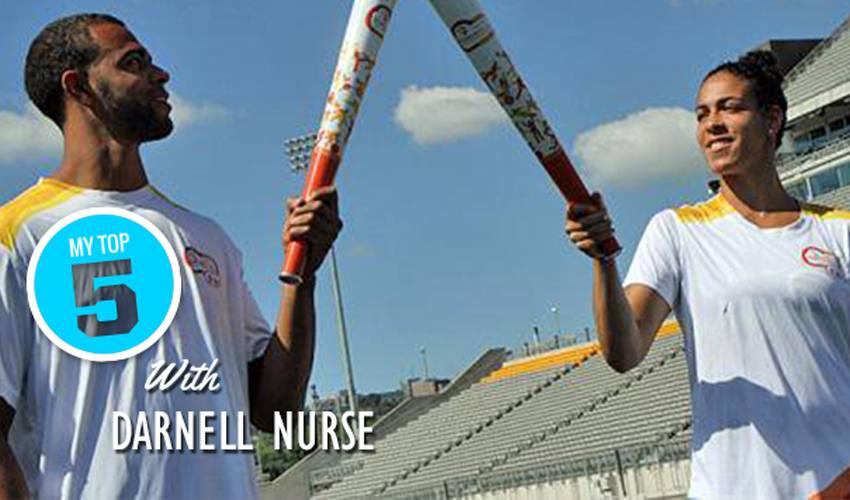 My Top 5 | Darnell Nurse