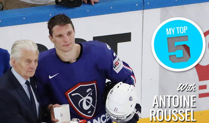 My Top 5 | Antoine Roussel
