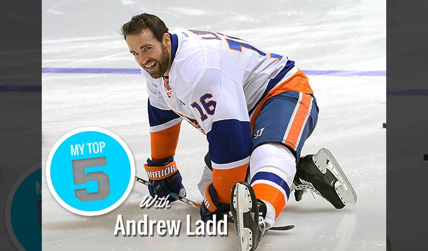 My Top 5 | Andrew Ladd